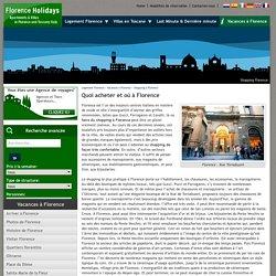 Shopping Florence, Quoi acheter et où à Florence