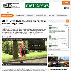 VIDEO - Avec Kiabi, le shopping se fait aussi avec ses Google Glass