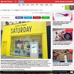Shopping : le magasin du futur est à New York