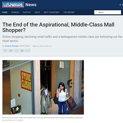 Shopping Malls, Middle-Class Face a Bleak Future