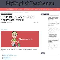 SHOPPING Phrases, Dialogs and Phrasal Verbs!