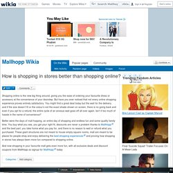 How is shopping in stores better than shopping online? - Mallhopp Wikia - Wikia