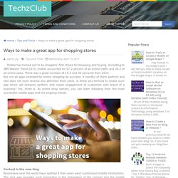 Ways to make a great app for shopping stores ~ TechzClub