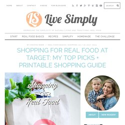 Shopping for Real Food at Target: My Top Picks + Printable Shopping Guide