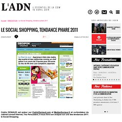 Innovations web - Le Social Shopping, tendance phare 2011