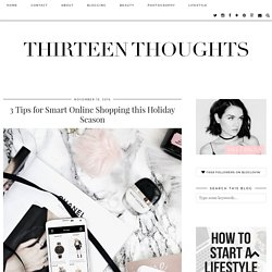3 Tips for Smart Online Shopping this Holiday Season - THIRTEEN THOUGHTS