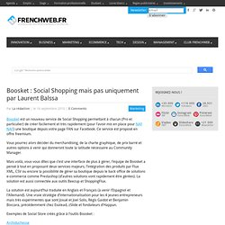 Boosket : Social Shopping mais pas uniquement par Laurent Balssa