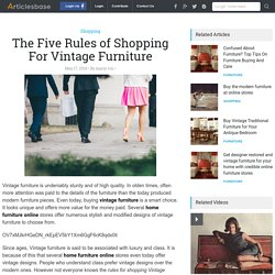 The Five Rules of Shopping For Vintage Furniture