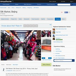 Silk Market, Beijing, China Shopping: 51 Reviews, 29 Photos - VirtualTourist