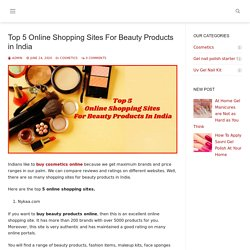 Top 5 Online Shopping Sites For Beauty Products in India – wholesalegang