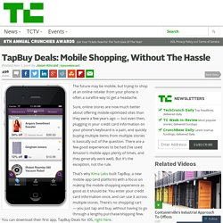 TapBuy Deals: Mobile Shopping, Without The Hassle