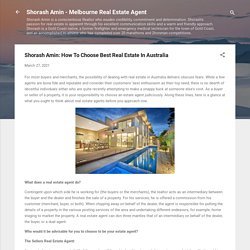 Shorash Amin: How To Choose Best Real Estate In Australia