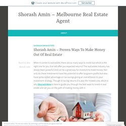 Shorash Amin – Proven Ways To Make Money Out Of Real Estate – Shorash Amin – Melbourne Real Estate Agent