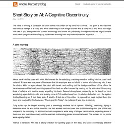 Short Story on AI: A Cognitive Discontinuity.