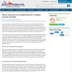 Short Courses on Leadership for a Rapid Caree...