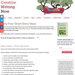 creative writing tips for short stories How to write short stories from the most dramatic point of view tips for writing a story that puts your reader inside your character's head avoid common creative.
