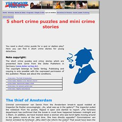 5 short crime puzzles and mini crime stories