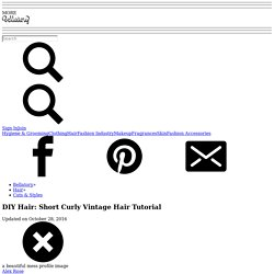 DIY Hair: Short Curly Vintage Hair Tutorial