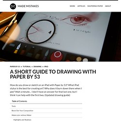 A Guide to Drawing with Paper by 53 – Made Mistakes