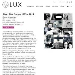 Short Film Series 1975 - 2014, Guy Sherwin (DVD) - LUX