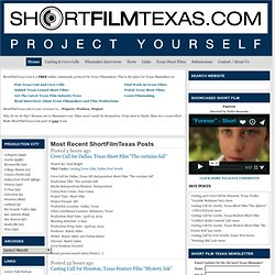 Texas Casting Calls, Texas Film Crew Calls, Texas Short Films and Texas Film News | Short Film Texas | The Texas Film Resource