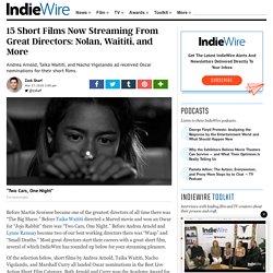 15 excellents courts-métrages par de grands réalisateurs : Nolan, Waititi, and More