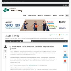 5 short term loans that can save the day for most people - Surrey Mummy - Mum's blog