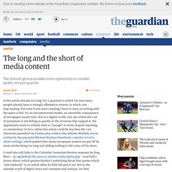 The long and the short of media content | Emily Bell | Media | g