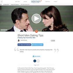 Short Men Dating Tips