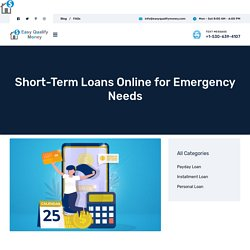Short-Term Loans Online for Emergency Needs - Easy Qualify Money