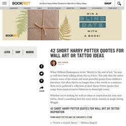 42 Short Harry Potter Quotes for Wall Art or Tattoo Ideas