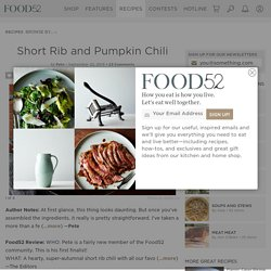 Short Rib and Pumpkin Chili Recipe on Food52
