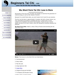 The Wu Short Form: Recommended for Tai Chi Beginners