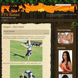 Short Shorts : FTV Babes