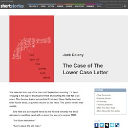 The Case of The Lower Case Letter by Jack Delany