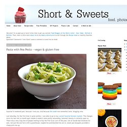 Kate's Short and Sweets: Pasta with Pea Pesto - vegan & gluten free