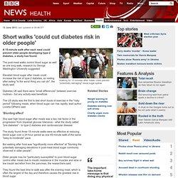 Short walks 'could cut diabetes risk in older people'