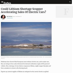 Could Lithium Shortage Scupper Accelerating Sales Of Electric Cars?