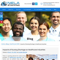 Impacts of Nursing Shortage on Healthcare Industries