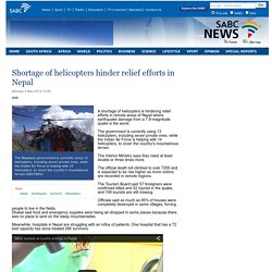 Shortage of helicopters hinder relief efforts in Nepal:Monday 4 May 2015