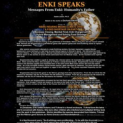 Nibiru Nearing Means Climate Crisis & Food Shortage on Earth; Marsbase Closing, Marduk Fired, Enki Charged with Hybrid Management and Solving Food Shortage: Enki Speaks 15