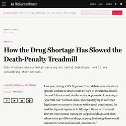 How the Drug Shortage Has Slowed the Death-Penalty Treadmill