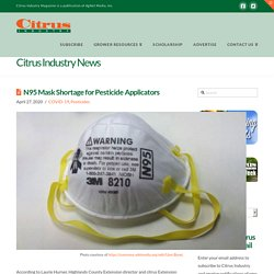 CITRUS INDUSTRY 27/04/20 N95 Mask Shortage for Pesticide Applicators