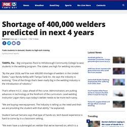 Shortage of 400,000 welders predicted in next 4 years