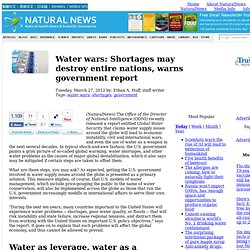Water wars: Shortages may destroy entire nations, warns government report