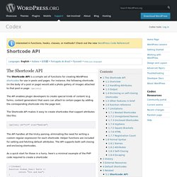 Shortcode API ? WordPress Codex