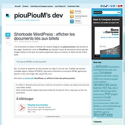 Shortcode WordPress : afficher les documents liés aux billets – Attachments shortcode – piouPiouM's dev