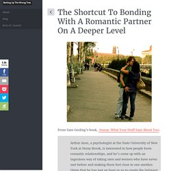 Is there a shortcut to bonding with a romantic partner on a deeper level
