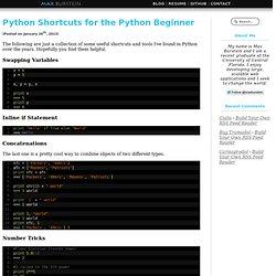 Python Shortcuts for the Python Beginner - Max Burstein's Blog