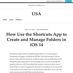 How Use the Shortcuts App to Create and Manage Folders in iOS 14 – USA